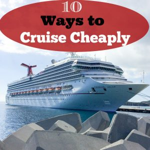 10 Ways to Cruise Cheaply